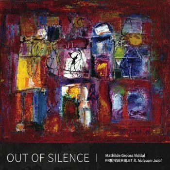 Out Of Silence - Mathilde Grooss Viddal
