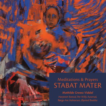 Stabat Mater – Meditations & Prayers